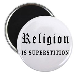 """Religion is Superstition 2.25"""" Magnet (10 pac"""