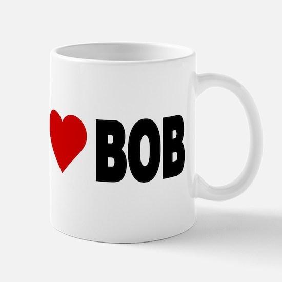 Unique I love bob Mug