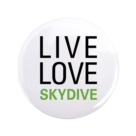 """Live Love Skydive 3.5"""" Button (100 pack)"""