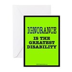 Ignorance is the greatest dis Greeting Cards (Pack