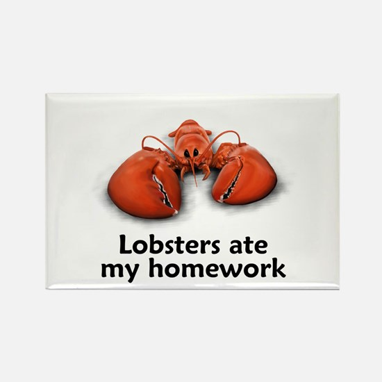 Lobsters ate my homework Rectangle Magnet