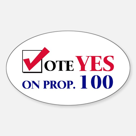 Vote YES on Prop 100 Oval Decal