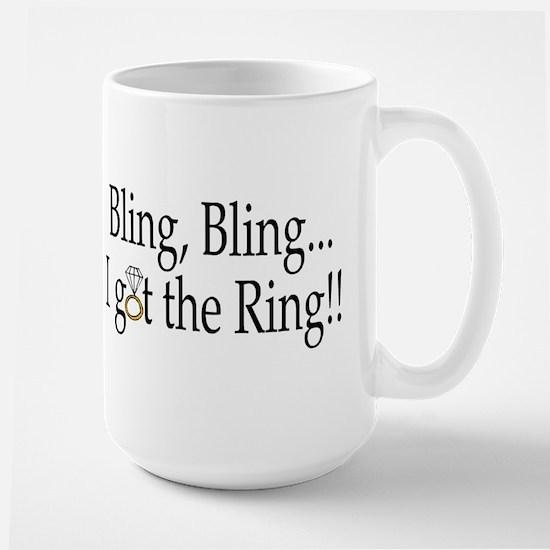 Bling, Bling, I Got The Ring! Large Mug