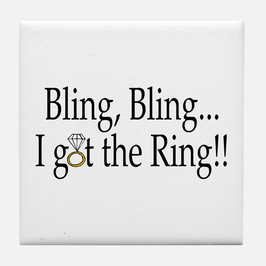 Bling, Bling, I Got The Ring! Tile Coaster