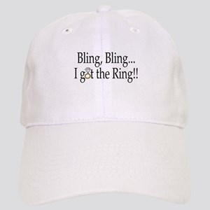 Bling, Bling, I Got The Ring! Cap