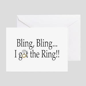 Bling, Bling, I Got The Ring! Greeting Card
