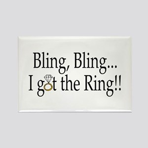 Bling, Bling, I Got The Ring! Rectangle Magnet