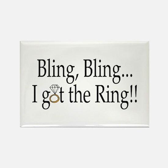 Bling, Bling, I Got The Ring! Rectangle Magnet