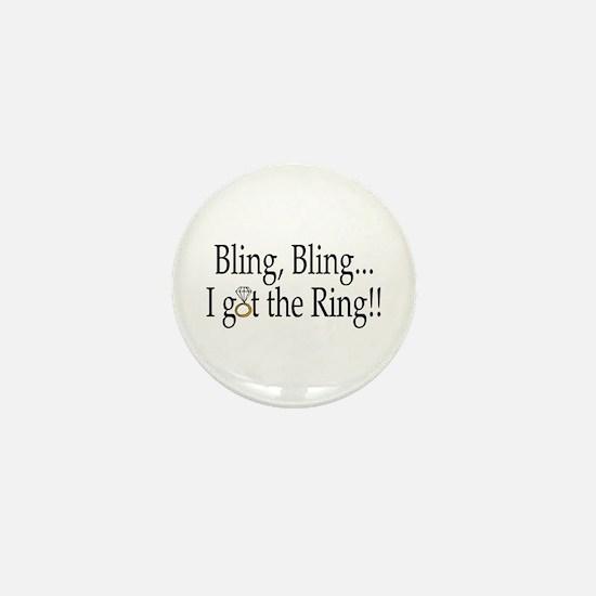 Bling, Bling, I Got The Ring! Mini Button
