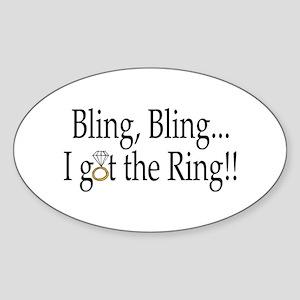 Bling, Bling, I Got The Ring! Oval Sticker