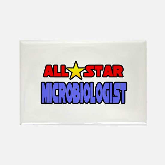 """All Star Microbiologist"" Rectangle Magnet"