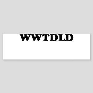 WWTDLD Bumper Sticker