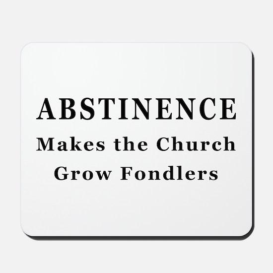 Abstinence Mousepad