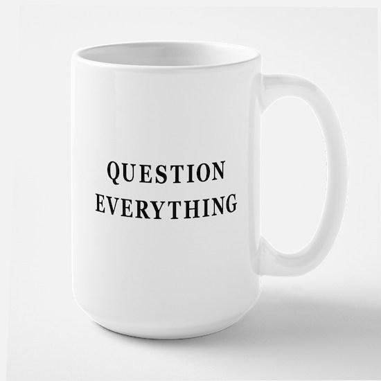 Question Everything Large Mug