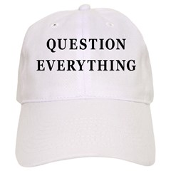 Question Everything Baseball Cap