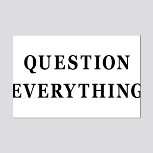 Question Everything Mini Poster Print