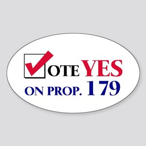 Vote YES on Prop 179 Oval Sticker