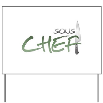 Green Sous Chef Yard Sign
