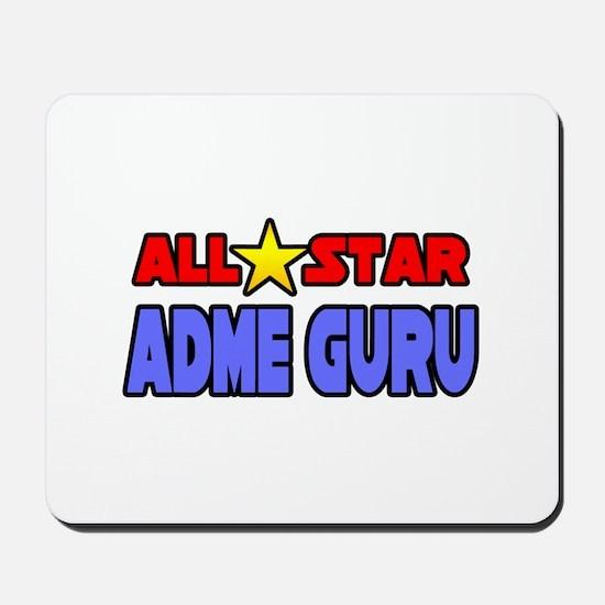 """""""All Star ADME Guru"""" Mousepad"""