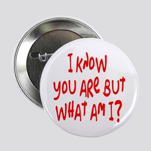 """but what am I? /red 2.25"""" Button"""