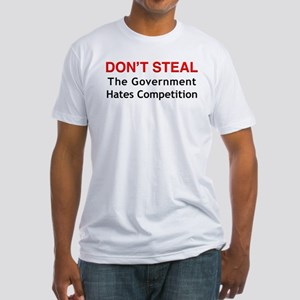 Don't Steal Fitted T-Shirt