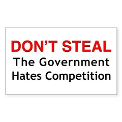 Don't Steal the Government Ha Rectangle Sticker 5