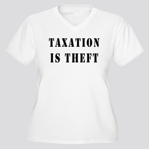 Taxation is Theft Women's Plus Size V-Neck T-Shirt