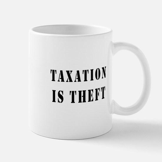 Taxation is Theft Mug