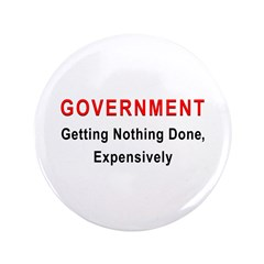 "Expensive Government 3.5"" Button (100 pack)"