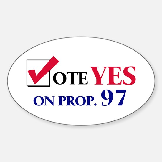 Vote YES on Prop 97 Oval Decal