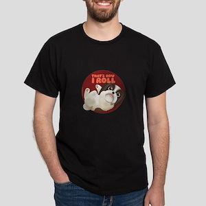 HOW I ROLL Shih Tzu Dark T-Shirt