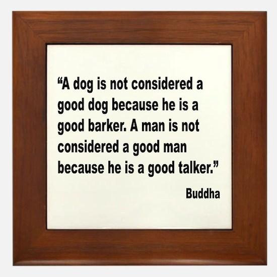 Buddha Good Talker Quote Framed Tile