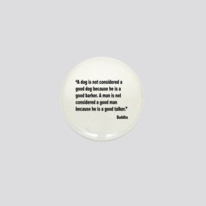 Buddha Good Talker Quote Mini Button