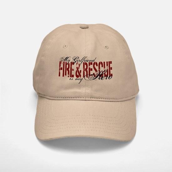 Girlfriend My Hero - Fire & Rescue Baseball Baseball Cap