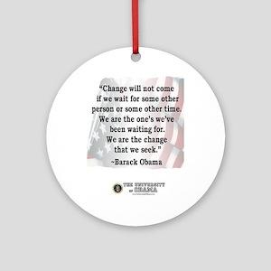 """Change will not come..."" Barack Obama Quote Ornam"