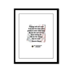 """Change will not come..."" Barack Obama Quote Frame"