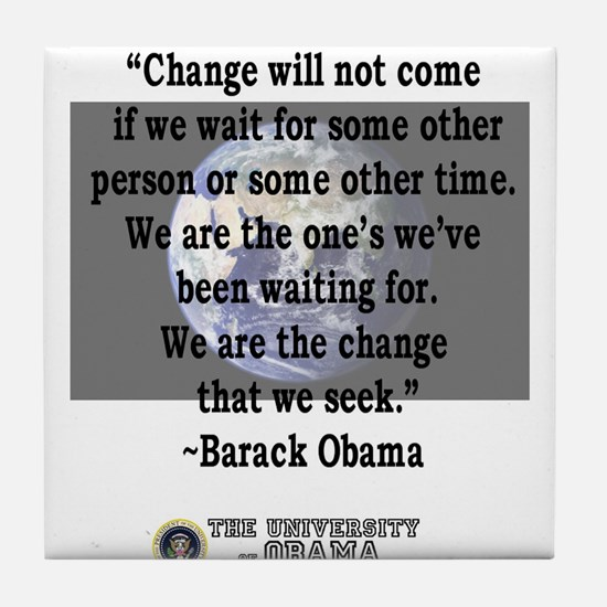"""""""Change will not come..."""" Bar Rectangle"""