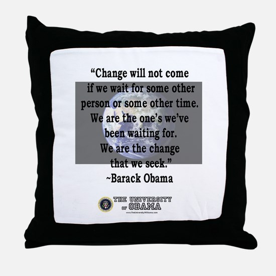 """Change will not come..."" Bar Throw Pillow"