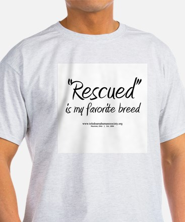 shirt - Rescued is my favorite breed T-Shirt