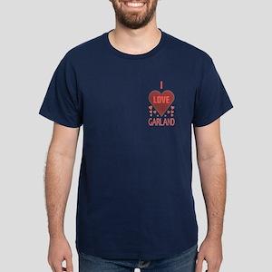 I Love Garland Dark T-Shirt