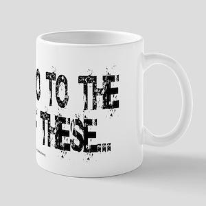 Least of these... Mug