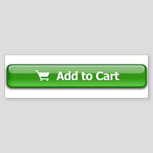 Add To Cart Bumper Sticker
