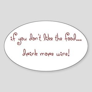 drink more wine! Oval Sticker