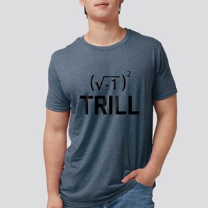 Real Numbers are Trill T-Shirt