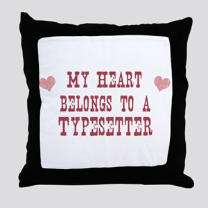 Belongs to Typesetter Throw Pillow