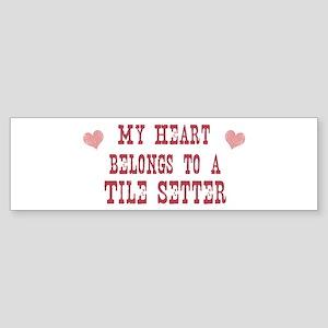 Belongs to Tile Setter Bumper Sticker