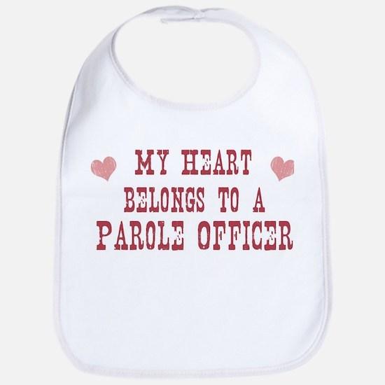 Belongs to Parole Officer Bib