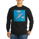 Shark Song Long Sleeve Dark T-Shirt