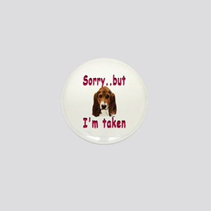 Sorry Taken Basset Mini Button