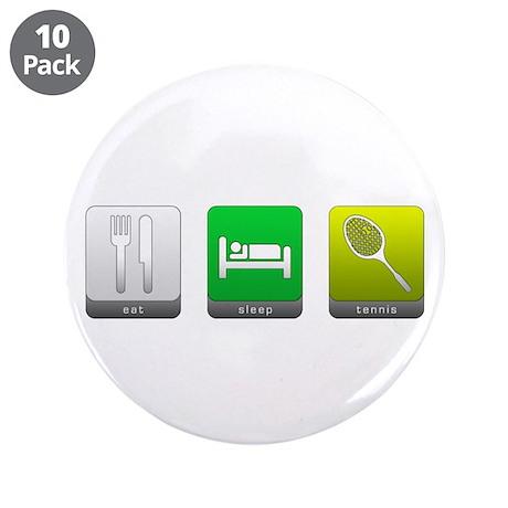 """Eat, Sleep, Tennis 3.5"""" Button (10 pack)"""
